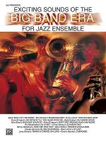 Exciting Sounds of the Big Band Era Sheet Music