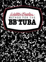 Walter Beeler Method for the BB-Flat Tuba, Book 1 Sheet Music
