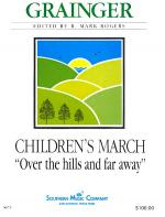 Children's March: Over the Hills and Far Away Sheet Music
