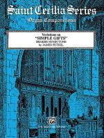 Variations on Simple Gifts (Shaker Hymn Tune) Sheet Music