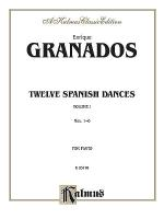Twelve Spanish Dances, Volume 1 Sheet Music