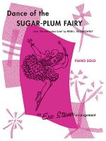 Dance of the Sugar-Plum Fairy (from The Nutcracker Suite) Sheet Music