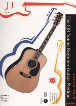 The FJH Young Beginner Guitar Method, Lesson Book 1 with CD (NFMC) Sheet Music