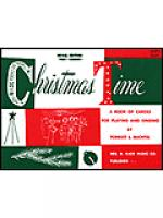 Christmas Time-Vocal Edition-Piano Conductor Book Sheet Music