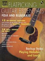 Flatpicking Guitar Essentials: Folk And Bluegrass Sheet Music
