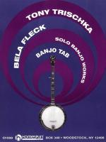 Tony Trischka/Bela Fleck: Solo Banjo Works Sheet Music