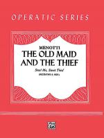 Steal Me, Sweet Thief (from The Old Maid and the Thief) Sheet Music