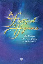 A Festival of Hymns -- The Writers Tell Their Stories Sheet Music