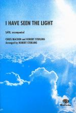 I Have Seen the Light Sheet Music