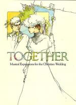 Together: Musical Expressions for the Christian Wedding Sheet Music