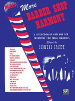 More Barber Shop Harmony Sheet Music