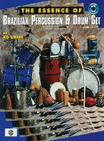 The Essence of Brazilian Percussion & Drum Set Sheet Music