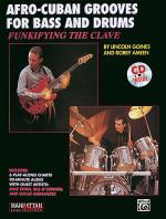 Funkifying The Clave: Afro-Cuban Grooves For Bass And Drums (with CD) Sheet Music