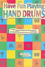 Ultimate Beginner Have Fun Playing Hand Drums for Bongo, Conga and Djembe Drums Sheet Music