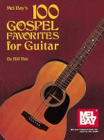 100 Gospel Favorites for Guitar Sheet Music