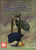 Ballads & Songs of the Civil War Sheet Music