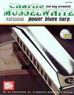 Charlie Musselwhite Power Blues Harp Book/CD Set Sheet Music