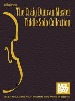 The Craig Duncan Master Fiddle Solo Collection Sheet Music