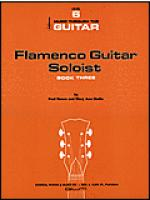 Flamenco Guitar Soloist, Book 3 Sheet Music