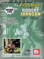 Early Roots of Robert Johnson Book/3-CD Set Sheet Music