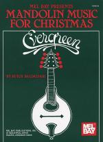 Evergreen - Mandolin Music for Christmas Sheet Music