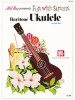 Fun with Strums - Baritone Ukulele Sheet Music
