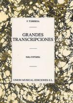 Francisco Tarrega: Grandes Transcripciones - Gran Vals Guitar Sheet Music