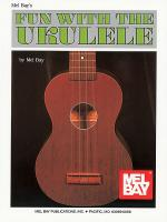 Fun with the Ukulele Sheet Music