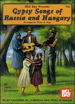 Gypsy Songs of Russia and Hungary - Piano Vocal Sheet Music