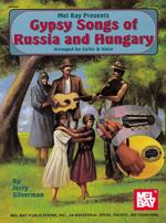 Gypsy Songs of Russia and Hungary Sheet Music