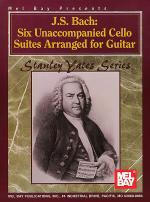 J. S. Bach: Six Unaccompanied Cello Suites Arranged for Guitar Sheet Music