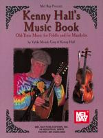 Kenny Hall's Music Book: Old Time Music - Fiddle & Mandolin Sheet Music