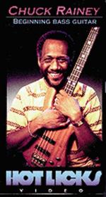 Hot Licks: Chuck Rainey - Beginning Bass Guitar Sheet Music