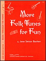 More Folk Tunes For Fun Sheet Music