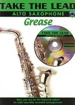 Take The Lead: Grease (Alto Saxophone) Sheet Music
