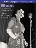 Audition Songs For Female Singers 8: Blues Sheet Music