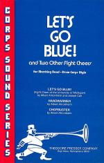 Let's Go Blue! Sheet Music