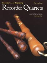 Recorder From The Beginning: Recorder Quartets (Playing Score) Sheet Music