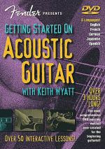 Fender Presents: Getting Started On Acoustic Guitar (DVD) Sheet Music