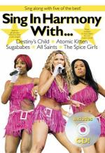 Sing In Harmony With...Destiny's Child, Atomic Kitten, Sugababes, All Saints, The Spice Girls Sheet Music