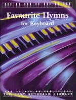 The Easy Keyboard Library: Favourite Hymns Sheet Music