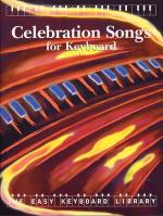 The Easy Keyboard Library: Celebration Songs Sheet Music
