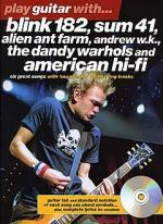 Play Guitar With... Blink 182, Sum 41, Alien Ant Farm, Andrew W.K., The Dandy Warhols and American H Sheet Music