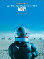 Moby: We Are All Made Of Stars Sheet Music
