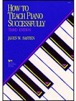 How To Teach Piano Successfully, Third Edition Sheet Music
