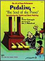 Art of Piano Performance Pedaling Soul of the Piano Sheet Music
