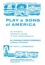Play A Song of America 35 Favorite American Songs in Easy Arrangements (for Variable Mixed Ensemble  Sheet Music