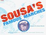 Sousa's Famous Marches, Adapted for School Bands Sheet Music
