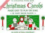 Christmas Carols Made Easy to Play or Sing Sheet Music