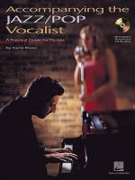 Accompanying The Jazz/Pop Vocalist Sheet Music